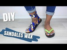 DIY SANDALES EN WAX ll L'atelier de Princesse - YouTube
