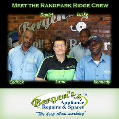 Meet the Randpark Ridge Crew.   #wekeepthemworking #bergensappliances #appliancerepairs #dishwashers #stoves #washingmachines #tumbledriers #freezers #vacuumcleaner #wefixappliances #bergensrandparkridge #teamwork #southafrica #bergensrandparkridge  Follow us on Instagram and Pinterest Contact:  082 556 9086 Email:  randpark@bergens.co.za