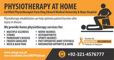 The Society for Multiple Sclerosis Patients in Pakistan is currently working with certified physiotherapists in Lahore, Karachi, Islamabad and Rawalpindi. Please get in touch with us to improve your quality of life with MS.