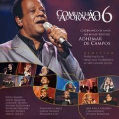 Adhemar de Campos CD + DVD - Celebrando 30 anos de Ministério | Reviver Representações