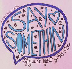 Say Somethin- Austin Mahone