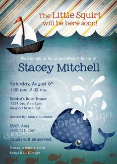 Whale Baby Shower Invitation. Cute for a boy. Except without the word squirt. Never a good word on a shower invite, imho... >.