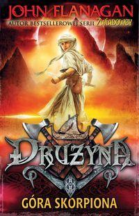 """Piąty tom cyklu """"Drużyna"""". http://www.dom-ksiazki.pl/fantasy/gora-skorpiona"""