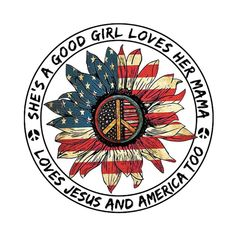 Check out this awesome 'Loves+Jesus+and+Mama' design on Veterans Day Quotes, Awareness Tattoo, Hippie Peace, Tom Petty, Shirt Quilt, Fun To Be One, American Flag, American Pride, Cool Bands