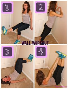 Wall Workout! Easy exercises with no equipment :) 1) One-Legged Wall Sits (Quads) 2) Tricep Wall Press (Triceps/Chest) 3) Marching Bridges (Glutes/Hamstrings) 4) Toe Reaches (Abs/Core)