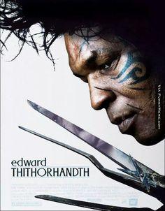 Funny memes Mike Tyson - Edward Scissorhands...