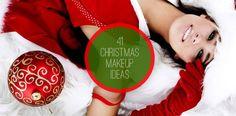 41 Christmas Makeup Ideas