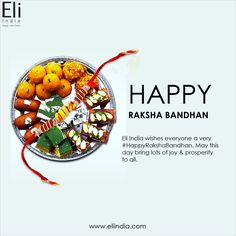 Eli India wishes everyone a very May this day bring lots of joy & prosperity to all. Happy Rakshabandhan, Raksha Bandhan, Wish, Bring It On, Joy, India, Delhi India, Indie, Indian