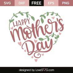 *** FREE SVG CUT FILE for Cricut, Silhouette and more *** Happy mother's day