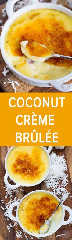 Coconut Crème Brûlée is so easy to make and tastes like paradise!