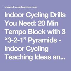 Indoor Cycling Drills You Need: 20 Min Tempo Block with 3 Pyramids - Indoor Cycling Teaching Ideas and Music Mixes Spin Bike Workouts, Bicycle Workout, Cycling Workout, Cycling Tips, Chest Workouts, Road Cycling, Swimming Tips, Swimming Workouts, Spinning Workout