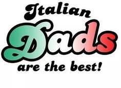 My Dad truly was the best and my Father in Law and my Husband. Italian Side, Italian Baby, Amazing Quotes, Best Quotes, Cefalu Sicily, Italian Vocabulary, Italy Pictures, Italian Quotes, Chicago Style