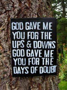 God Gave Me You <3