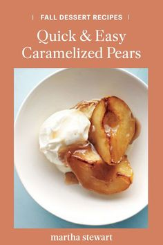 Use up any seasonal pears this fall season with this delicious caramelized pear dessert with vanilla ice cream, all in a few steps, and even fewer ingredients. End your family dinner or Thanksgiving meal with these quick and easy fruit dessert. #marthastewart #recipes #recipeideas #recipesfall #fallideas #fallfoods Pear Dessert, Fall Dessert Recipes, Cold Desserts, Great Desserts, Fruit Recipes, Thanksgiving Recipes, Fruit Dessert, Sweet Recipes, Delicious Desserts