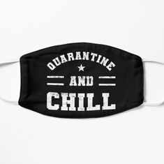 'Chill And Quarantine Distressed' Mask by Mask Design, Snug Fit, Chiffon Tops, V Neck T Shirt, Chill, Classic T Shirts, Printed, Awesome, Stuff To Buy