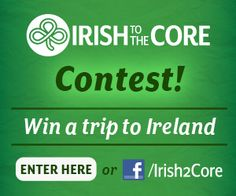 Win a Trip to Ireland {Open to Certain States}! Ends 3.6.13