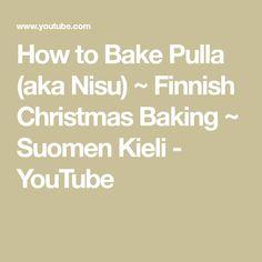 How to Bake Pulla (aka Nisu) ~ Finnish Christmas Baking ~ Suomen Kieli You Youtube, Christmas Baking, Math, Cooking, Desserts, Kitchen, Tailgate Desserts, Deserts, Math Resources