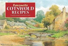 Favourite Cotswold Recipes: Traditional Country Fare