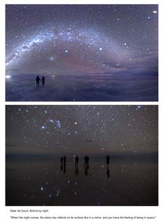 """This is amazing...magic! Salar de Uyuni, Bolivia by night """"When the night comes, the starry sky reflects on its surface like in a mirror, and you have the feeling of being in space."""""""