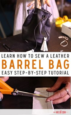 Learn how to sew a fashionable Leather Barrel Bag. Great for up-cycling leather! See the full video tutorial.