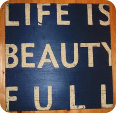 Life Is Beauty Full. spotted in gulf shores, alabama by #OliveLoafDesign