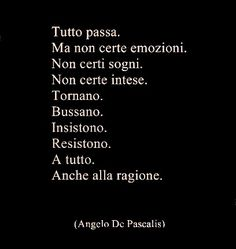 Non c'è ragione se il cuore lo vuole è giusto e basta Italian Phrases, Italian Quotes, Poetry Quotes, Words Quotes, Sayings, Best Quotes, Love Quotes, Inspirational Quotes, Magic Words