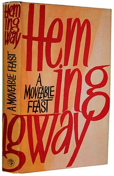 """A Moveable Feast, First Edition: """"A Moveable Feast is one of the rare books I can read and reread endlessly. Hemingway's memoir of being broke and in love in Paris is a treasure, and this first-print edition would earn a prized position on my bookcase."""" —Lindsay Miller, LA Editor A Moveable Feast, first print edition ($395)"""