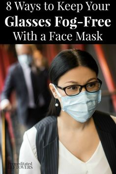 Check out these ways to keep your glasses from fogging up when wearing a face mask. Includes tips for creating a protective film while cleaning your glasses to keep your glasses fog-free. Easy Face Masks, Best Face Mask, Homemade Face Masks, Diy Face Mask, Halloween Face Mask, Halloween 2, Foggy Glasses, People With Glasses, How To Wear Makeup