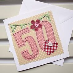 50th Birthday Card Machine Embroidered by PaperSoupCards on Etsy