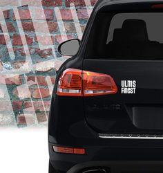 Ulms Finest Autoaufkleber klein - #Ulms #Finest