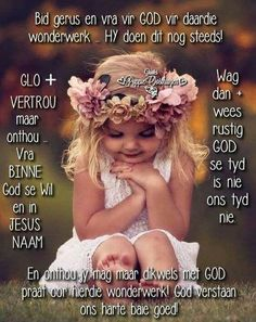 Afrikaanse Quotes, Goeie More, Morning Inspirational Quotes, Good Morning Wishes, Religious Quotes, God Is Good, Christian Quotes, Bible Quotes, Prayers