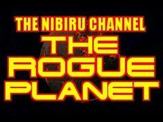THE ROGUE PLANET..NIBIRU..PLANET X   (A Must Watch Video!)