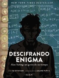 Descifrando Enigma. Alan Turing: un genio de su tiempo. Alan Turing, el brillante matemático que descifró el código alemán Enigma, permitió que un grupo de decodificadores británicos acortara varios años la duración de la Segunda Guerra Mundial. Alan Turing, Anaya, Enigma, Multimedia, Math, Books, Movie Posters, Fictional Characters, Sherlock
