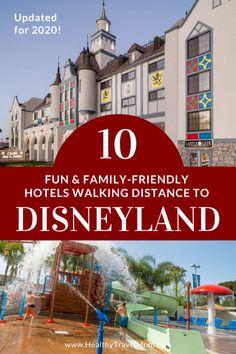 10 Best Hotels Walking Distance to Disneyland - Healthy Travel Mom - content} Disneyland Secrets, Disneyland Hotel, Disneyland California, Downtown Disney, California Travel, Castaway Cove, Anaheim Hotels, Grand Californian, Disney World Florida