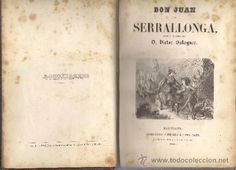 Don Juan de Serrallonga, D. Victor Balaguer, L.N.y E. Salvador Manero, 1858, Barcelona