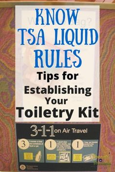 Know TSA Liquid Rules - #travel #Packing #Tips for Your Toiletry Kit -