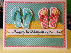 handmade card: Flip Flop Fun Birthday by bhappystamper ... luv the die cut flip flops in bright summer colors ...