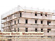 Einen guten Maurer in der Hauptstadt von Deutschland aufzufinden, ist keine leichte Angelegenheit.