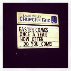 Church Sign About Spring Church Sign Sayings Pinterest - 32 hilarious church signs that will make you laugh way more than you should 12 is the best ever