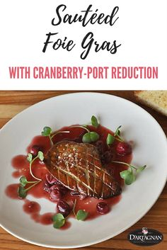 Tart cranberries, Ruby Port, winter spices, and silky veal demi-glace make a quick and tasty sauce for sautéed foie gras in this festive holiday recipe.