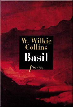 Wilkie Collins.Basil