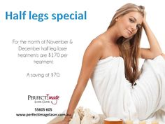 Half leg special available for November and December 2014!