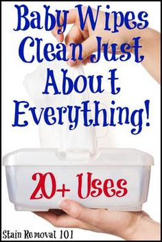 20+ uses for baby wipes for cleaning and more around your home {on Stain Removal 101}