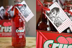 Cute Valentine idea using a bottle of strawberry or cherry Crush soda and a tag.