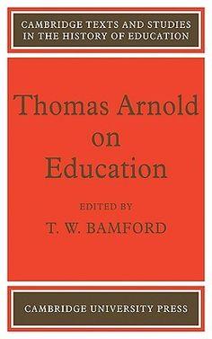 Thomas Arnold on Education by Bamford