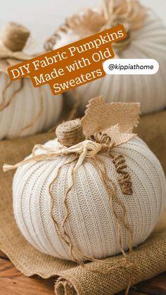 Fabric Pumpkins, Fall Pumpkins, Sweater Pumpkins, Easy Fall Crafts, Fall Diy, Fall Pumpkin Crafts, Fall Wood Crafts, Diy Pumpkin, Fall Halloween