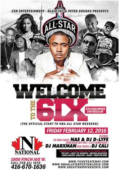 Welcome To The 6IX – The Official Start to All Star Weekend @ National, Toronto Canada Friday February 12, 2016 « Bomb Parties – Club Events and Parties – NYC Nightlife Promotions