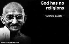 mahatma gandhi GOD HAS NO RELIGION - Google Search