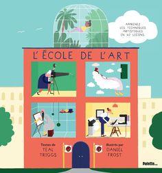 """Livre """"L'école de l'art"""" ☞ Plus de contenu sur www.milkmagazine.fr"""