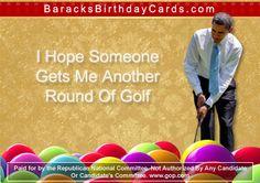 Golf Barack Obama Birthday, Green Business, Birthday Cards, Golf, Reading, Funny, Bday Cards, Birthday Greetings, Reading Books
